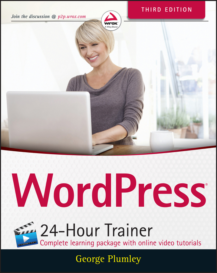 George Plumley WordPress 24-Hour Trainer wordpress for dummies