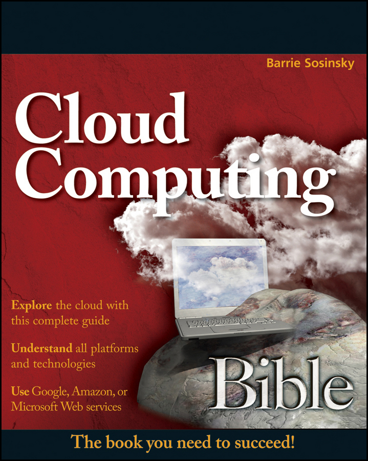 Barrie Sosinsky Cloud Computing Bible security implications of cloud computing