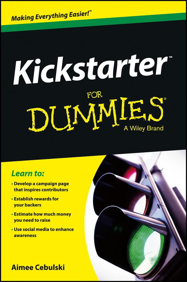 Aimee Cebulski Kickstarter For Dummies