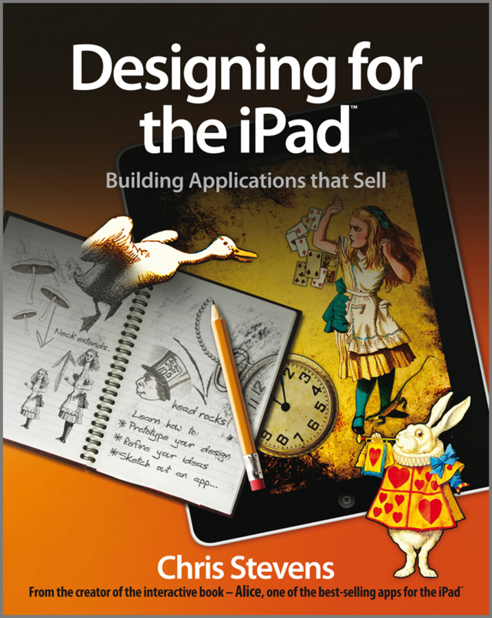 Chris Stevens Designing for the iPad. Building Applications that Sell diana giddon unequaled tips for building a successful career through emotional intelligence isbn 9781119246084