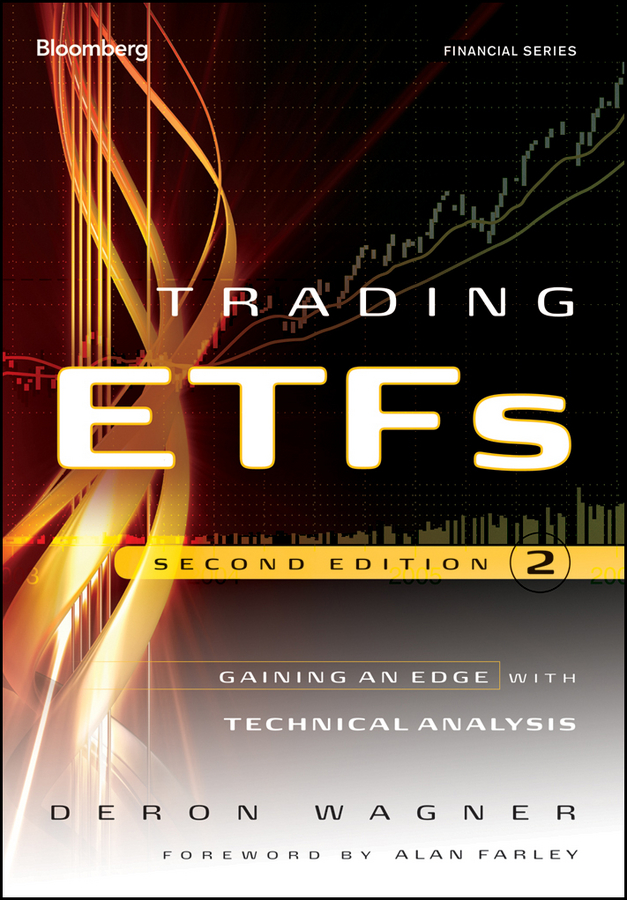 Deron Wagner Trading ETFs. Gaining an Edge with Technical Analysis alpesh patel the online trading cookbook