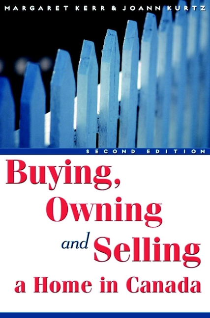 Margaret Kerr Buying, Owning and Selling a Home in Canada jack brennan straight talk on investing what you need to know