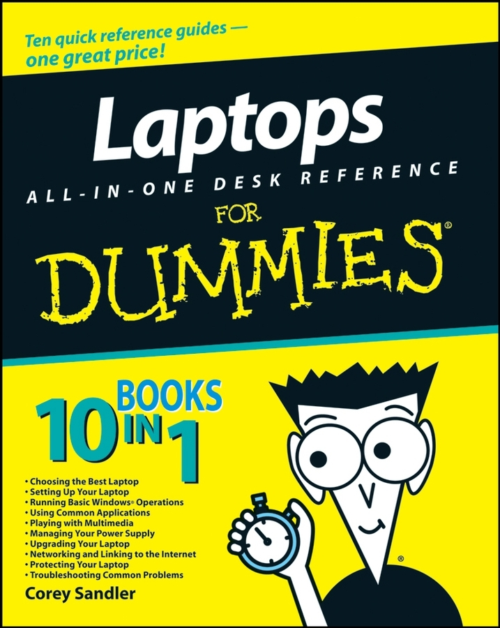 Corey Sandler Laptops All-in-One Desk Reference For Dummies