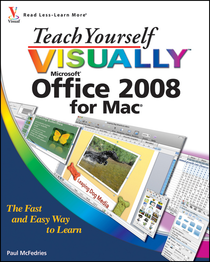 Paul McFedries Teach Yourself VISUALLY Office 2008 for Mac
