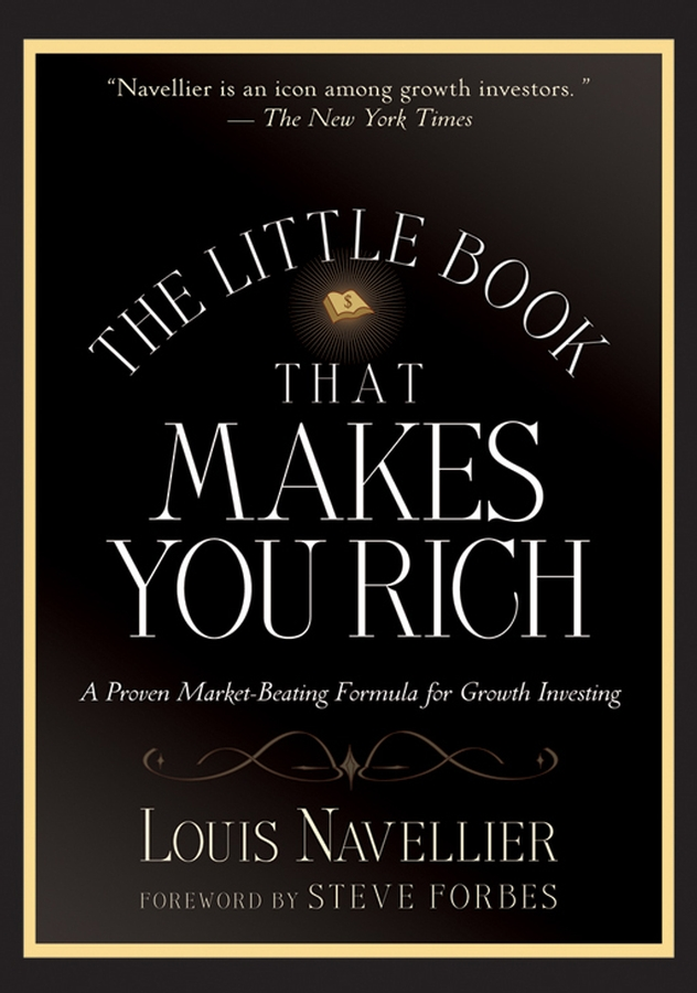 Louis Navellier The Little Book That Makes You Rich. A Proven Market-Beating Formula for Growth Investing new in stock dt93n14lof