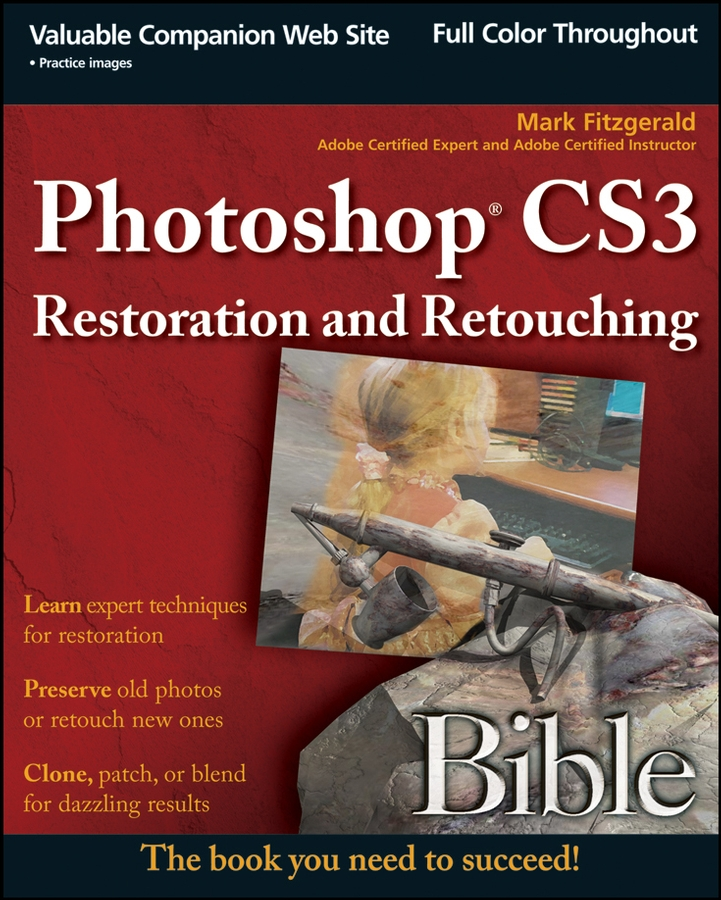 Mark Fitzgerald Photoshop CS3 Restoration and Retouching Bible комбинезон river island river island ri004ewtpk43
