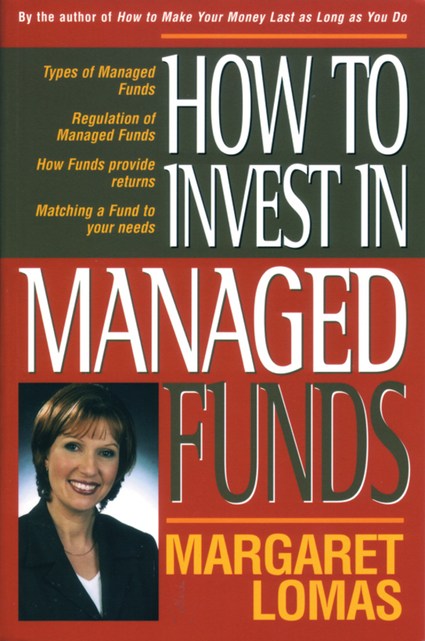 Margaret Lomas How to Invest in Managed Funds colin davidson managed funds for dummies