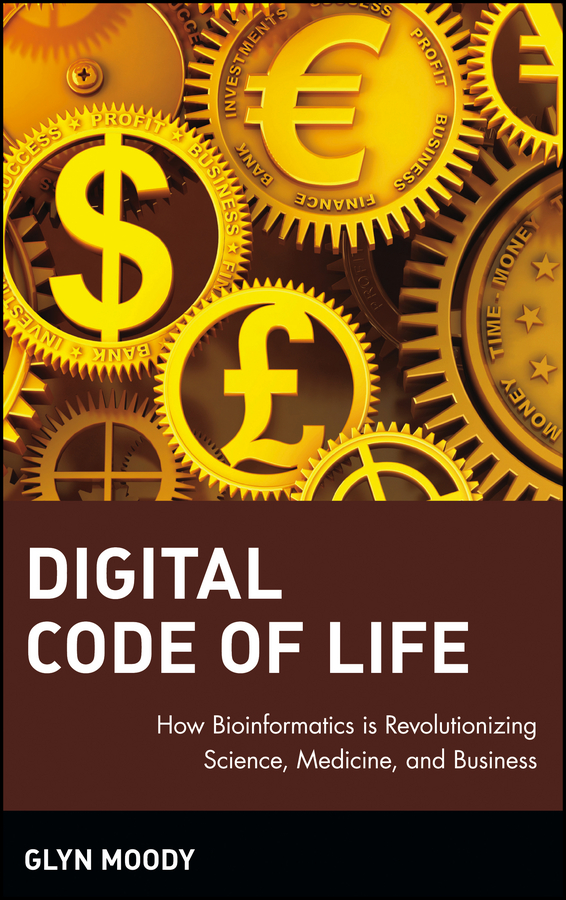 Glyn Moody Digital Code of Life. How Bioinformatics is Revolutionizing Science, Medicine, and Business рюкзак code code co073bwbyzk6