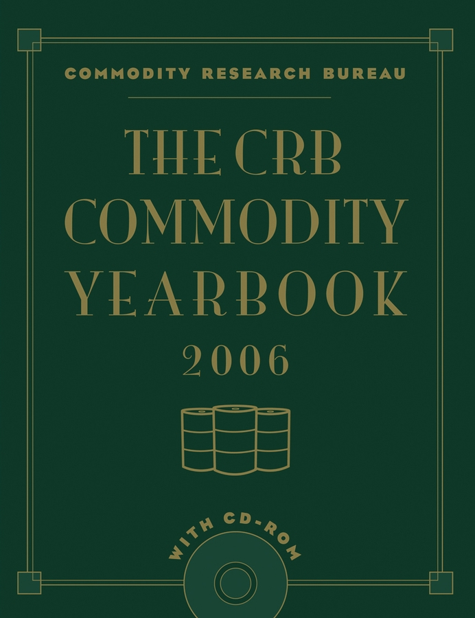 Commodity Bureau Research The CRB Commodity Yearbook 2006 with CD-ROM the jayhawks the jayhawks mockingbird time cd dvd