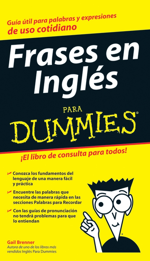 Gail Brenner Frases en Inglés Para Dummies gail stein spanish essentials for dummies