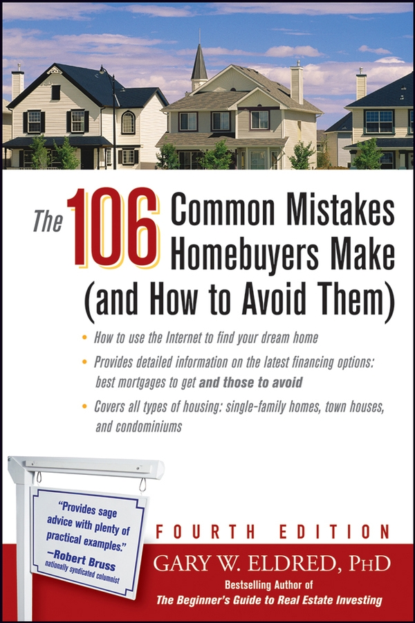 Фото - Gary Eldred W. The 106 Common Mistakes Homebuyers Make (and How to Avoid Them) powell d common mistakes at cae… and how to avoid them
