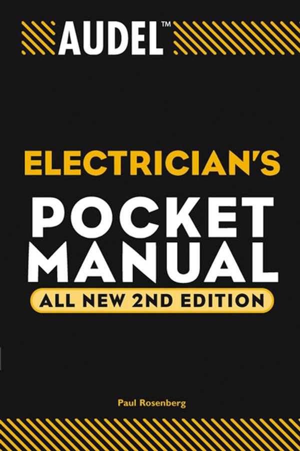 Paul Rosenberg Audel Electrician's Pocket Manual paul rosenberg audel guide to the 2011 national electrical code all new edition