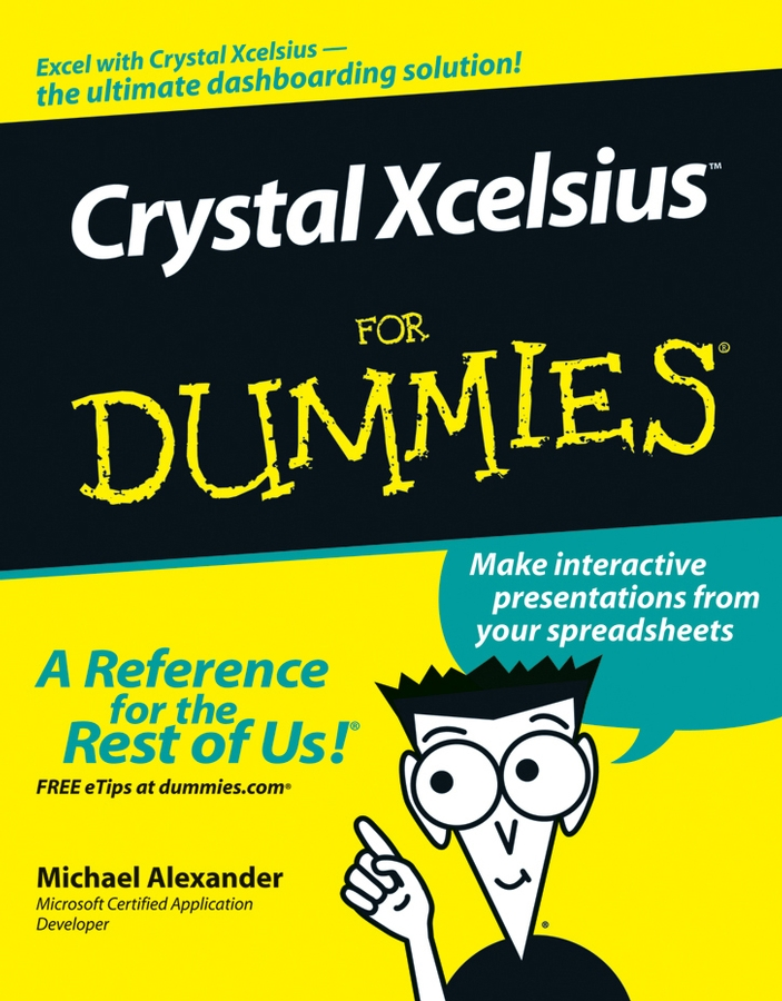 Michael Alexander Crystal Xcelsius For Dummies john walkenbach excel dashboards and reports