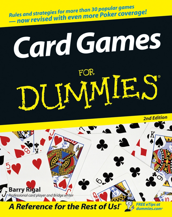 Barry Rigal Card Games For Dummies card tricks and games book