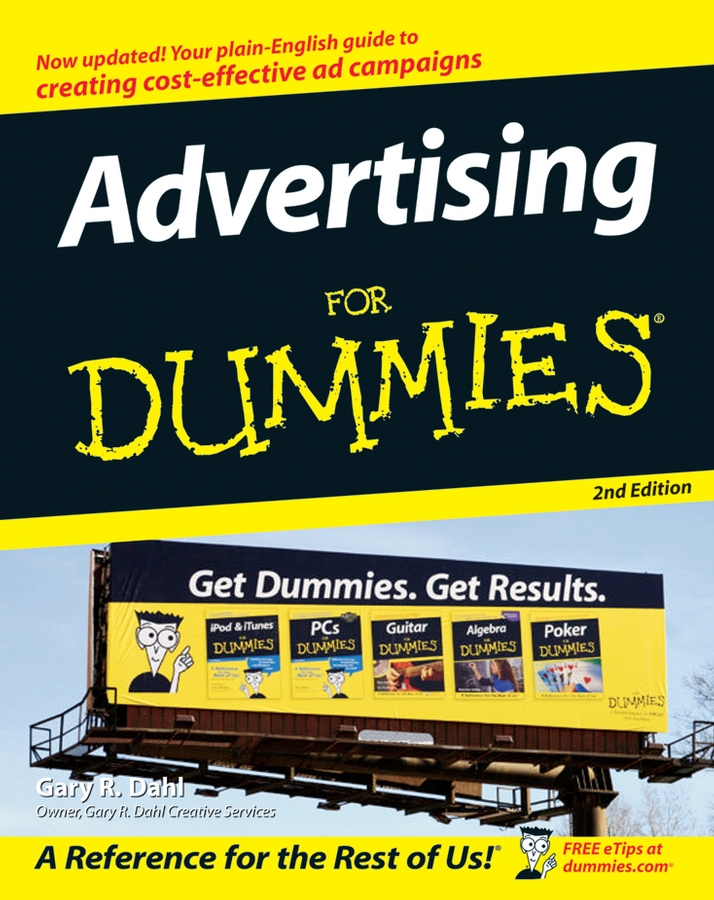 GARY DAHL Advertising For Dummies meg schneider budget weddings for dummies