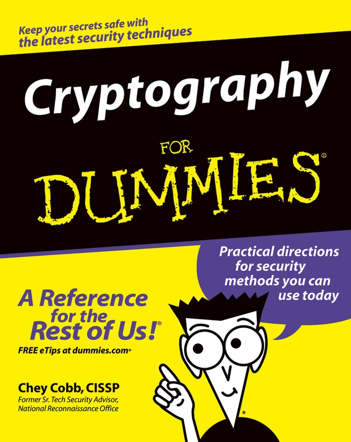 Chey Cobb Cryptography For Dummies the working class foodies cookbook