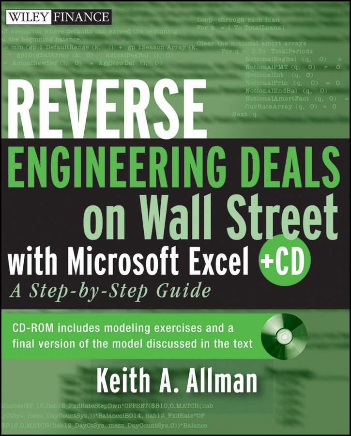 Keith Allman A. Reverse Engineering Deals on Wall Street with Microsoft Excel + Website. A Step-by-Step Guide