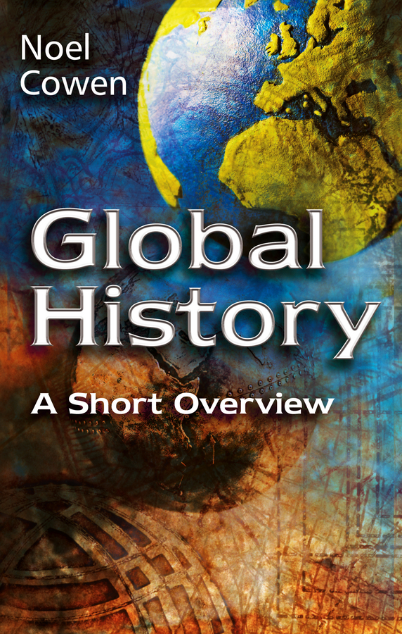 Noel Cowen Global History. A Short Overview islam within europe a clash of civilizations