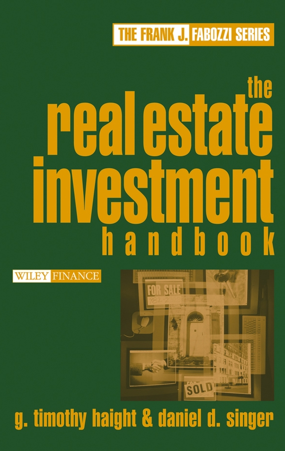 Daniel Singer D. The Real Estate Investment Handbook gary eldred w the beginner s guide to real estate investing