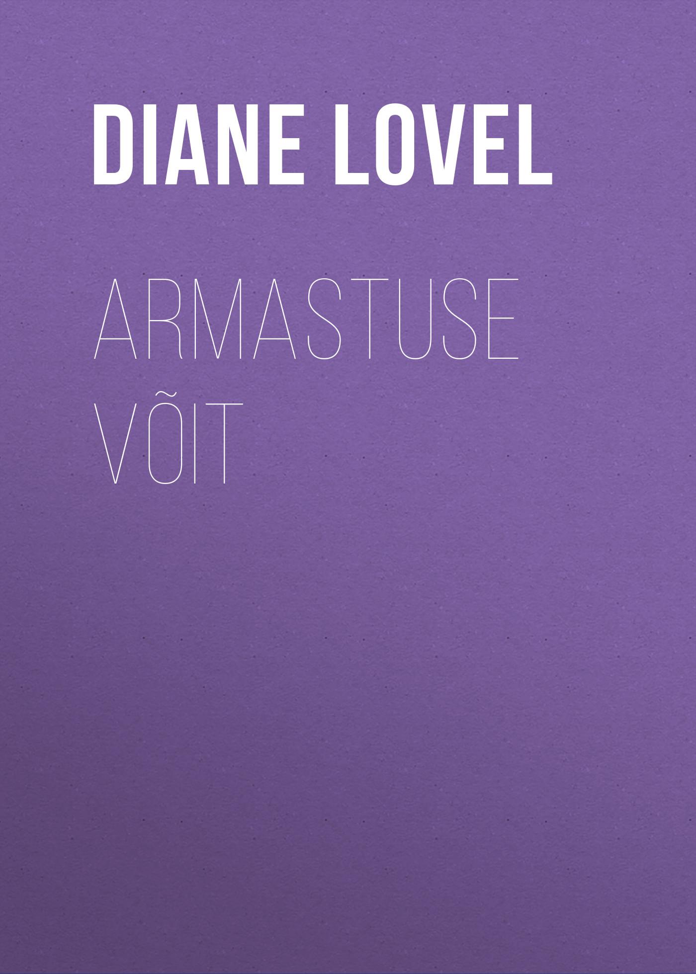 Diane Lovel Armastuse võit barbara cartland armastuse orjuses
