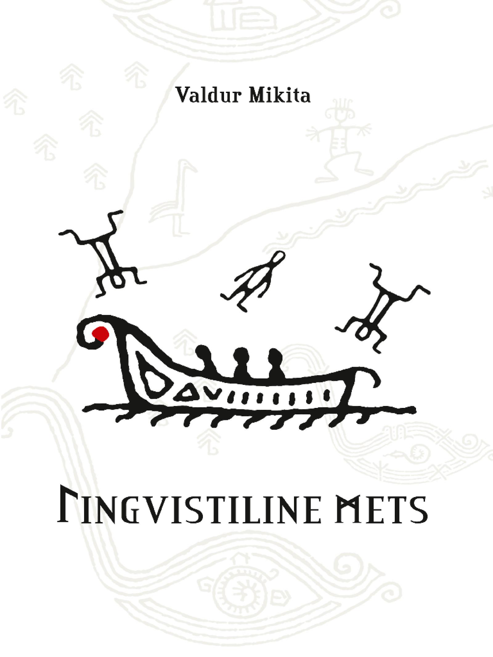 Valdur Mikita Lingvistiline mets ashilevi jim kehade mets