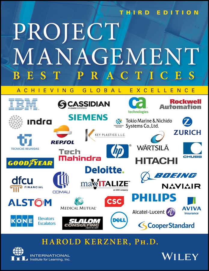 Harold Kerzner, Ph.D. Project Management - Best Practices. Achieving Global Excellence project management for dummies whs travel edition