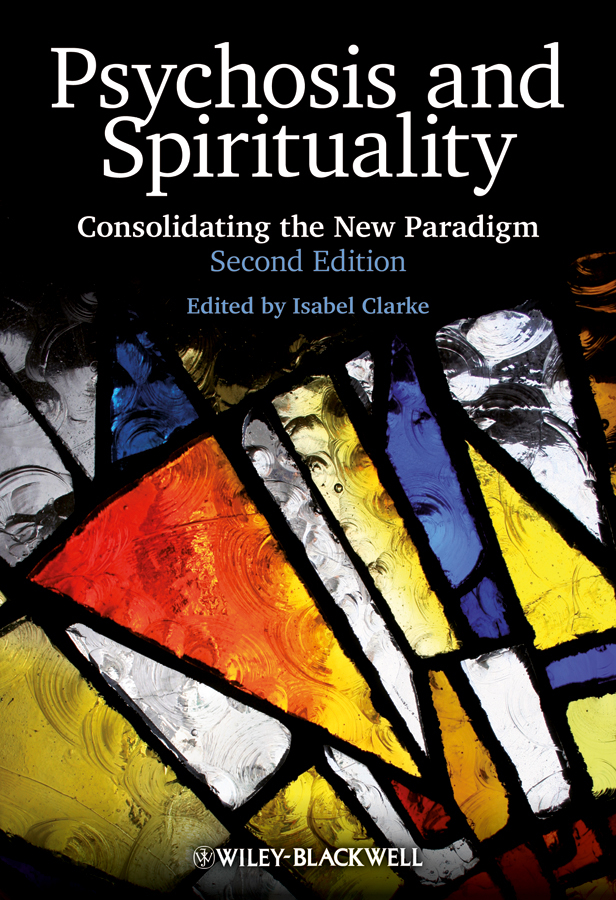 Isabel Clarke Psychosis and Spirituality. Consolidating the New Paradigm 李嘉诚全传the biography of li ka shing collected edition