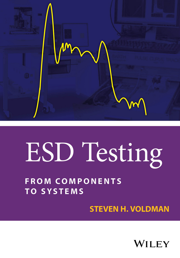 Фото - Steven Voldman H. ESD Testing. From Components to Systems testing of web services from active to passive