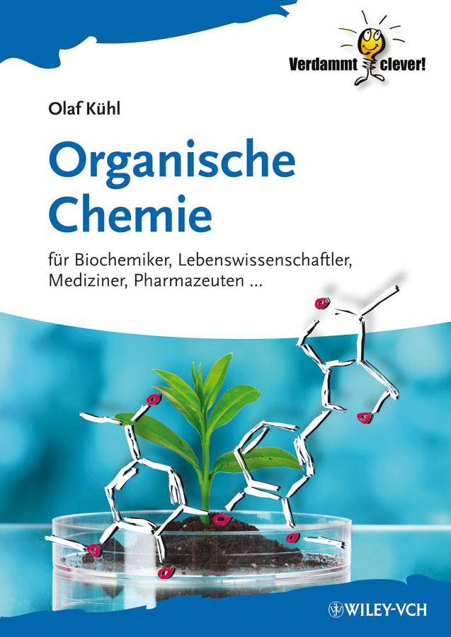 Olaf Kuhl Organische Chemie. Für Biochemiker, Lebenswissenschaftler, Mediziner, Pharmazeuten... puma animagical man