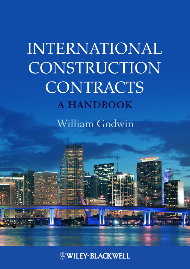 цена William Godwin International Construction Contracts. A Handbook