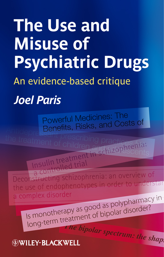 Joel Paris The Use and Misuse of Psychiatric Drugs. An Evidence-Based Critique retinopathy among undiagnosed patients of pakistan