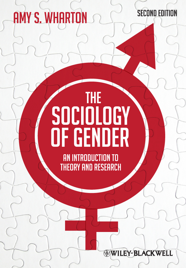 Amy Wharton S. The Sociology of Gender. An Introduction to Theory and Research jill steans gender and international relations