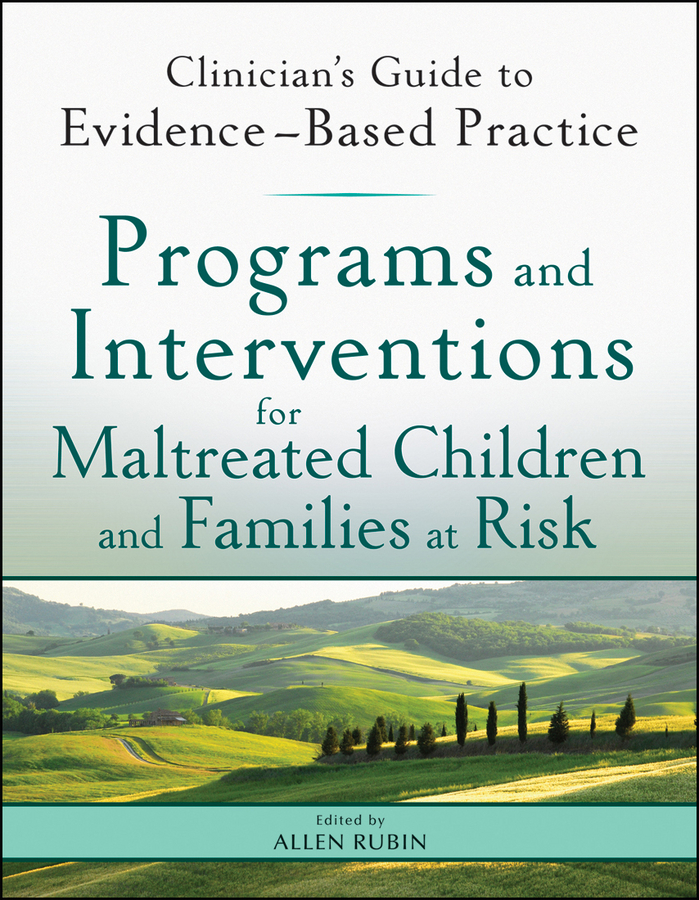 Allen Rubin Programs and Interventions for Maltreated Children and Families at Risk. Clinician's Guide to Evidence-Based Practice 2pcs hybrid new best high quality vlp metal car fender skirts body side sticker badge emblem for toyota rav4 corolla prius auris