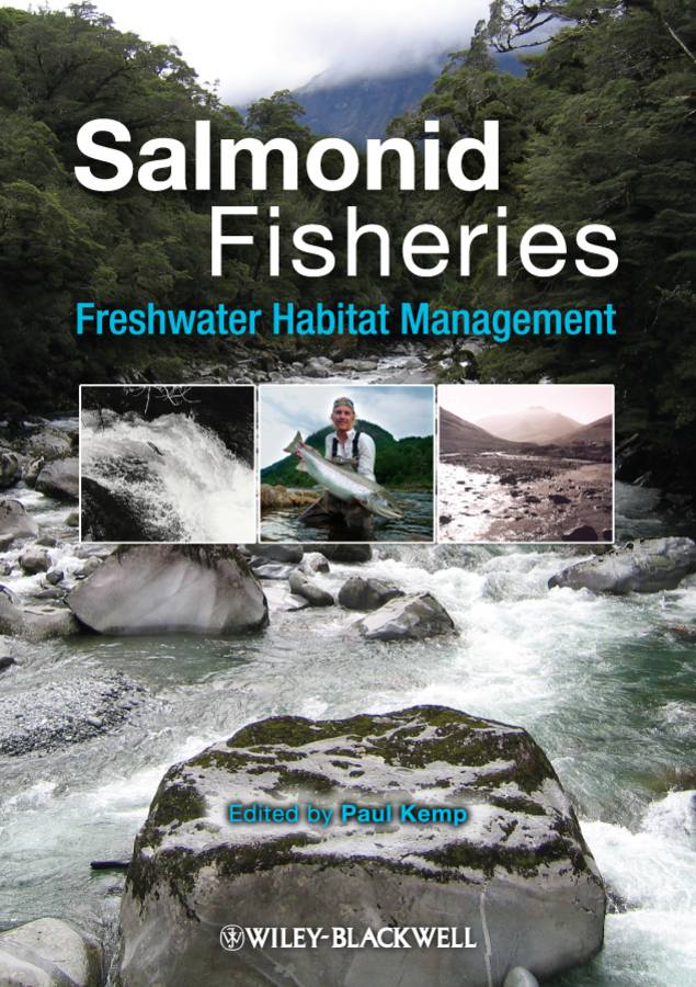 Paul Kemp Salmonid Fisheries. Freshwater Habitat Management цена