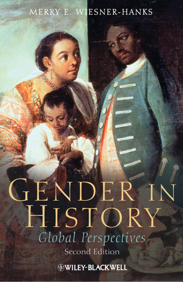 Merry E. Wiesner-Hanks Gender in History. Global Perspectives introduction to the languages of the world