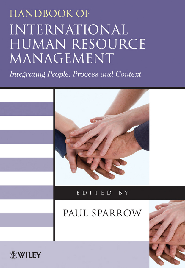 Paul Sparrow Handbook of International Human Resource Management. Integrating People, Process, and Context nigeria and the international labour organisation 1945 1993