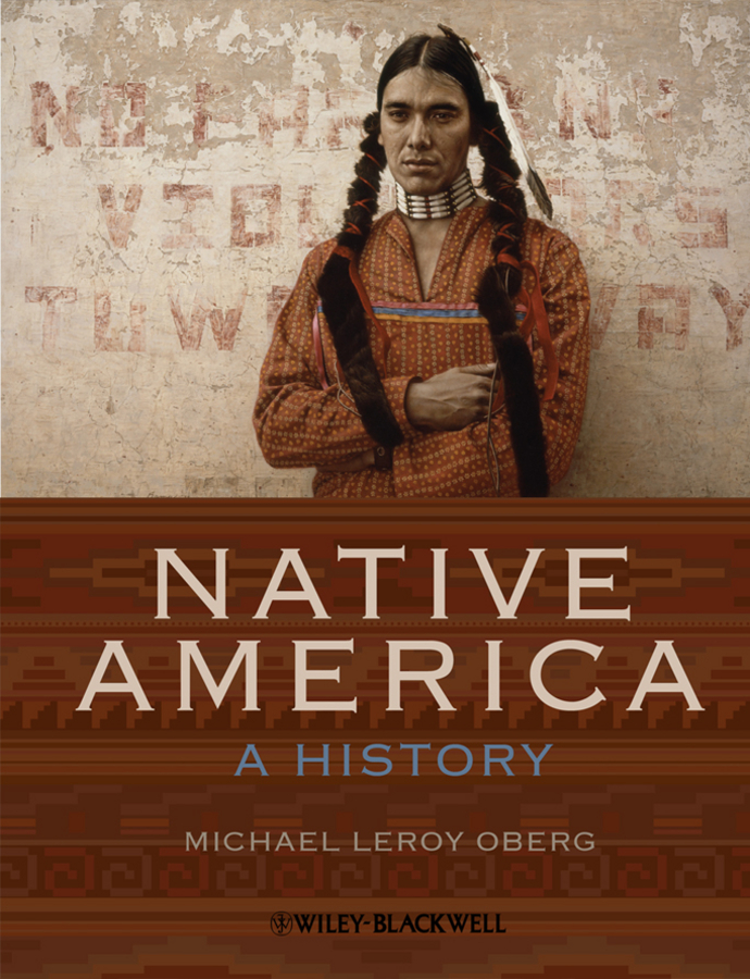 Michael Oberg Leroy Native America. A History photographs from the american southwest