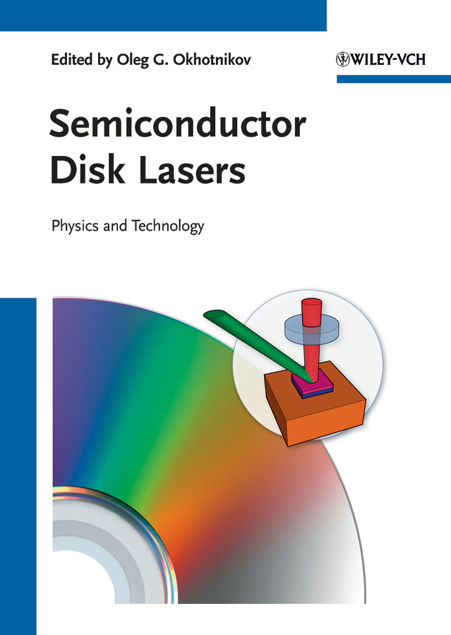 Oleg Okhotnikov G. Semiconductor Disk Lasers. Physics and Technology lasers in the field of dentistry