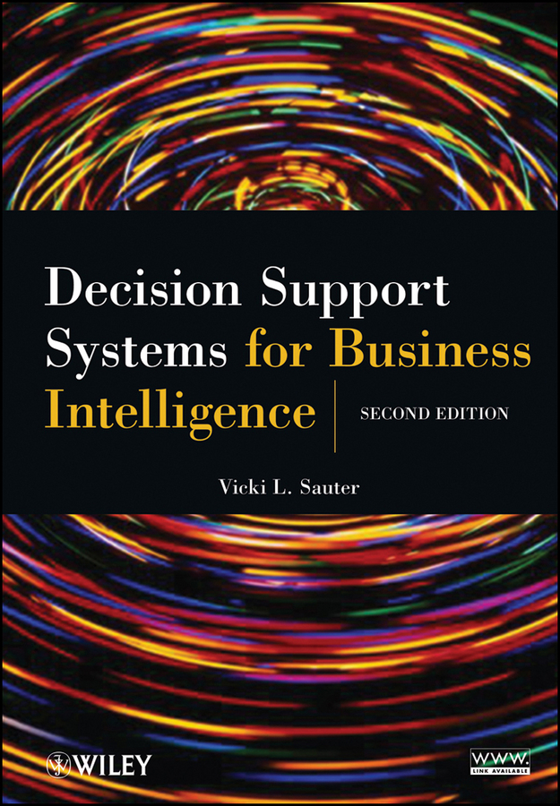 Vicki Sauter L. Decision Support Systems for Business Intelligence цена