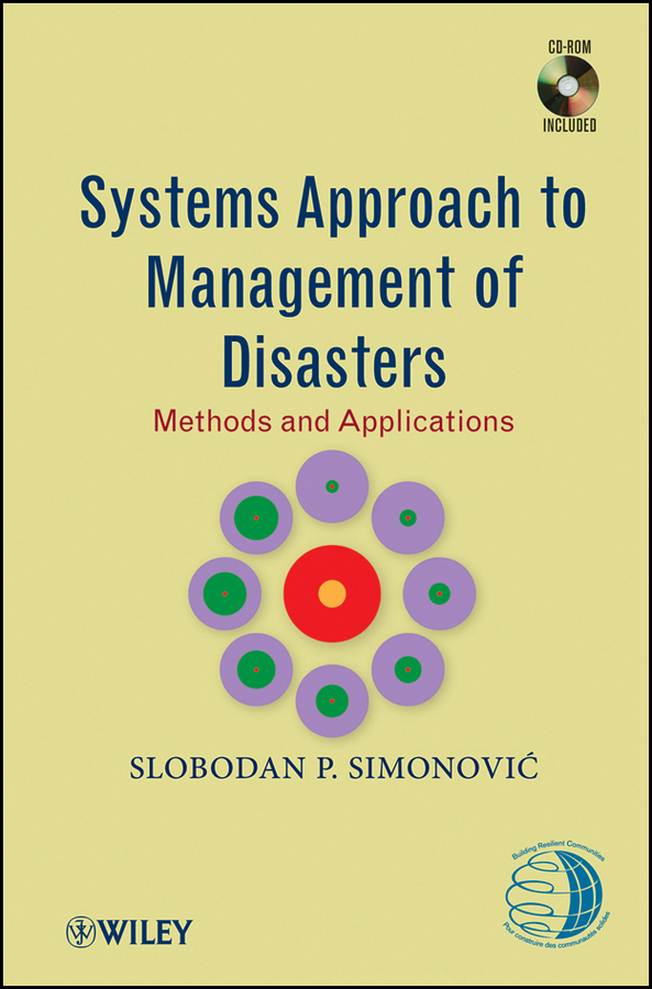 цена на Slobodan Simonovic P. Systems Approach to Management of Disasters. Methods and Applications