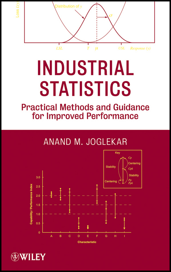 Anand Joglekar M. Industrial Statistics. Practical Methods and Guidance for Improved Performance dimiter dimitrov m statistical methods for validation of assessment scale data in counseling and related fields