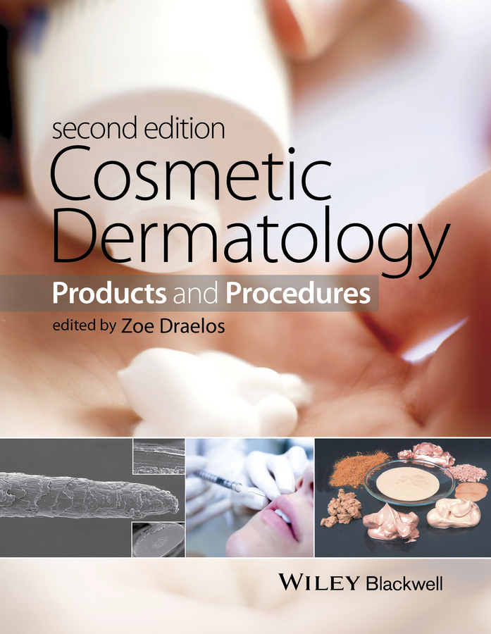 Zoe Draelos Diana Cosmetic Dermatology. Products and Procedures patricia farris k cosmeceuticals and cosmetic practice