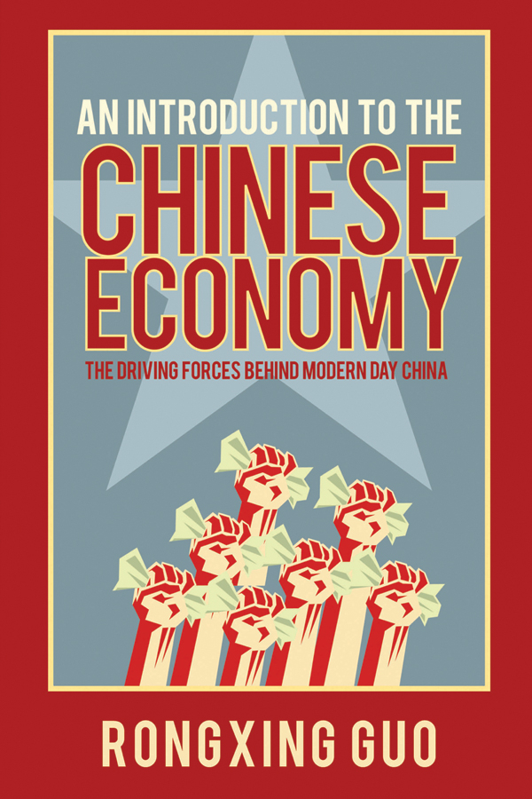 Rongxing Guo An Introduction to the Chinese Economy. The Driving Forces Behind Modern Day China panorama map of the belt and road chinese version 1380x980mm b