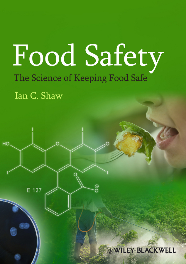 Ian Shaw C. Food Safety. The Science of Keeping Food Safe все цены