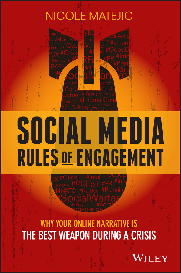Nicole Matejic Social Media Rules of Engagement. Why Your Online Narrative is the Best Weapon During a Crisis чайная пара сиреневый туман elan gallery