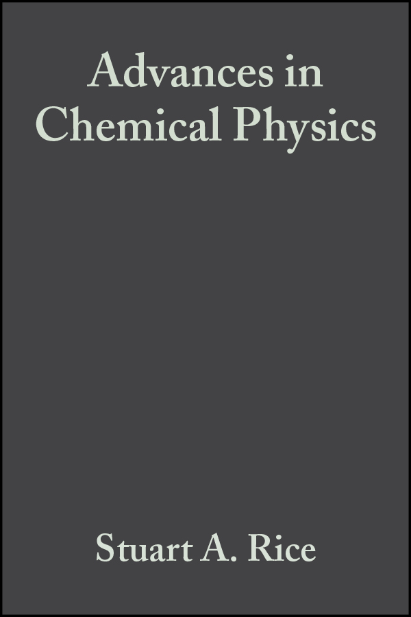 Stuart Rice A. Advances in Chemical Physics advances in agronomy 110