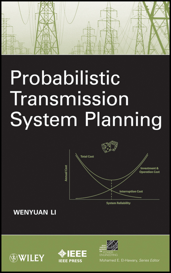 Wenyuan Li Probabilistic Transmission System Planning gaffikin frank planning in divided cities