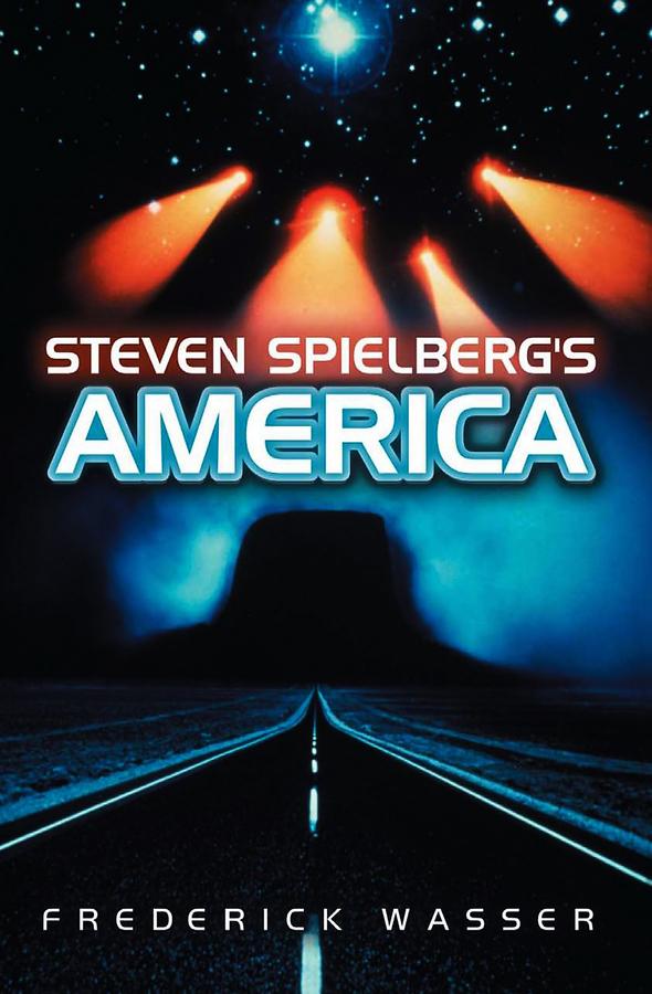цена на Frederick Wasser Steven Spielberg's America
