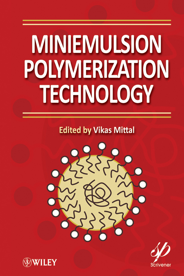 Vikas Mittal Miniemulsion Polymerization Technology international technology transfer