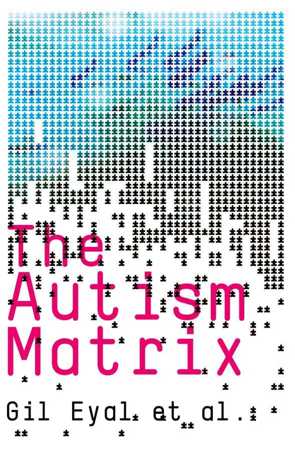 Gil Eyal The Autism Matrix все цены